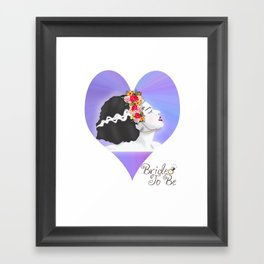 Bride to be Framed Art Print