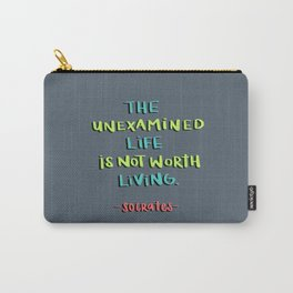 Socrates - the unexamined life Carry-All Pouch