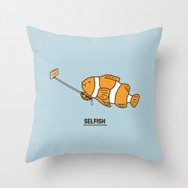 Selfish Throw Pillow