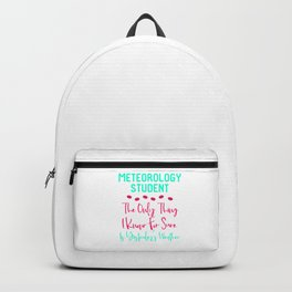Meteorology Student Yesterday's Fun Weather Quote Backpack