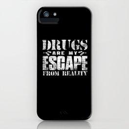 Drugs iPhone Case