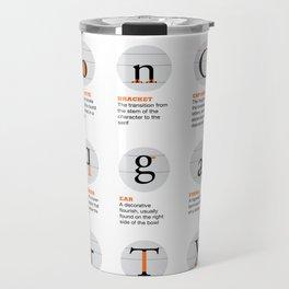 Anatomy of a Typeface Travel Mug