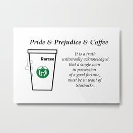 Pride and Prejudice and Coffee Metal Print