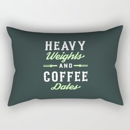 Heavy Weights And Coffee Dates Rectangular Pillow