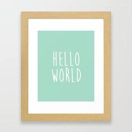 Hello World in Mint Framed Art Print