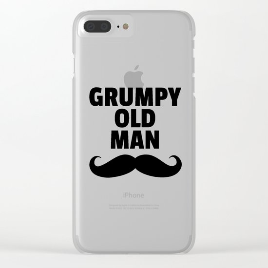 Grumpy Old Man Funny Quote Clear iPhone Case