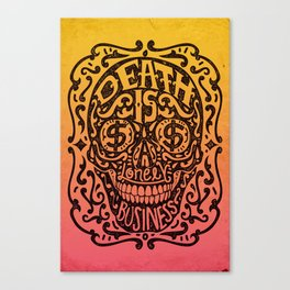 Death is a Lonely Business Canvas Print
