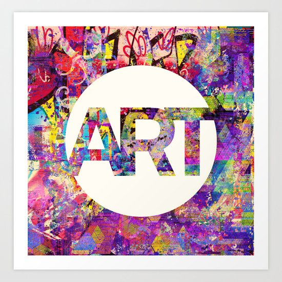 Graffiti is Art Art Print