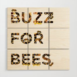 Buzz for Bees Wood Wall Art