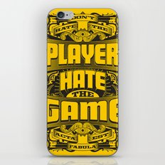 Dont Hate the Player Hate the Game iPhone & iPod Skin