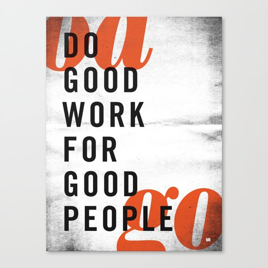 Do good. Canvas Print
