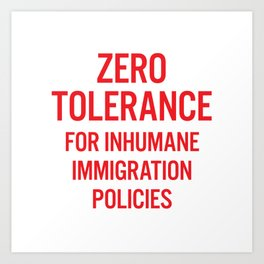 Zero tolerance for... (Red text) Art Print