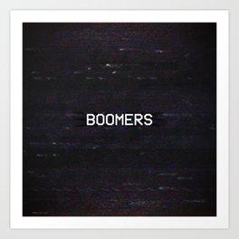 BOOMERS Art Print