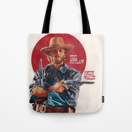 The Outlaw Josey Wales Tote Bag