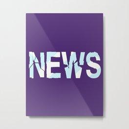 Breaking News Metal Print