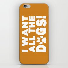 I Want All The Dogs  |  Paw Print iPhone & iPod Skin