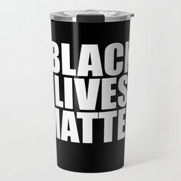 Black Lives Travel Mug
