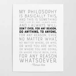 My Philosophy is Basically This - The Office - Funny Quote Poster