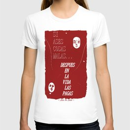 SI ASES COSAS MALAS.. (RED) T-shirt