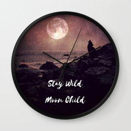 Stay Wild Moon Child, moon saying, full moon wolf howling, dramatic astrology spiritual Wall Clock