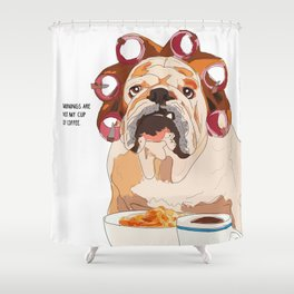 English Bulldog-Mornings are not my cup of coffee! Shower Curtain