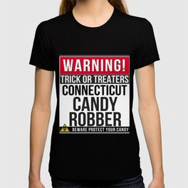 Warning! Connecticut Candy Robber T-shirt