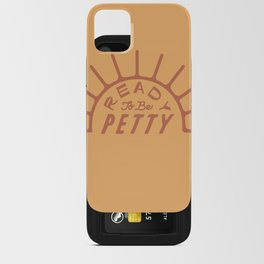 Read To Be Petty iPhone Card Case