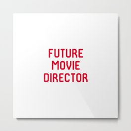 Future Movie Director Film School Student Metal Print