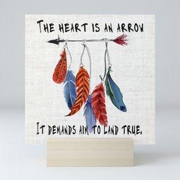 The Heart is An Arrow Mini Art Print
