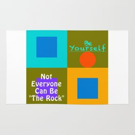 Be Yourself TR Rug
