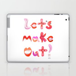 Let's Make Out! Laptop & iPad Skin