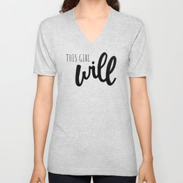 This girl will - girl power Unisex V-Neck