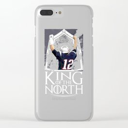 Tom Brady Shirt, King Of The North Clear iPhone Case
