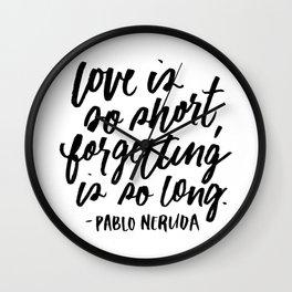 Love is So Short Wall Clock