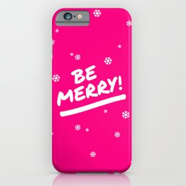 Bright Pink Be Merry Christmas Snowflakes iPhone Case