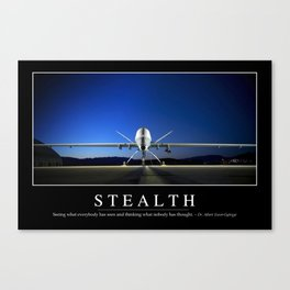 Stealth: Inspirational Quote and Motivational Poster Canvas Print