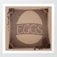 eggs Art Prints featuring Eggs by brit eddy
