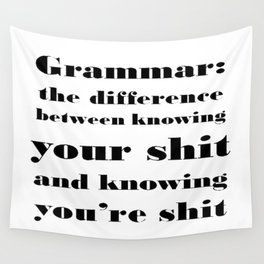 Grammar: The Difference Between Your and You're Wall Tapestry