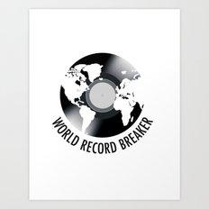 World Record Breaker Art Print