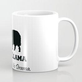 Baby Llama Don't Need No Drama. Coffee Mug