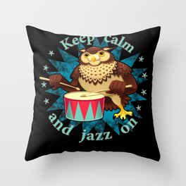 Keep calm and jazz on percussion owl Throw Pillow