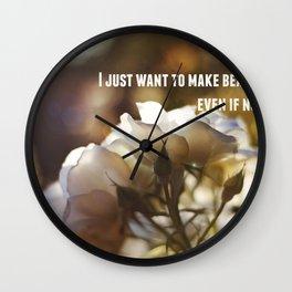 Make Beautiful Things Wall Clock