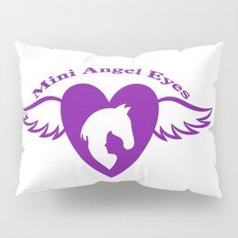Mini Mini Angel Eyes: A mini horses dream to be rescued by this organization Pillow Sham