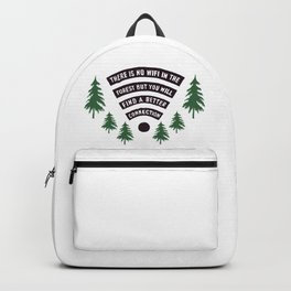 No Wifi Better Connection Nature Adventure Lovers Outdoor Humor Backpack