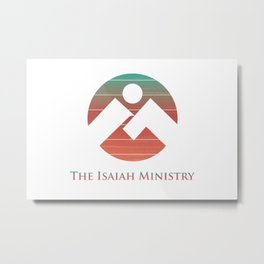 The Isaiah Ministry Logo Metal Print
