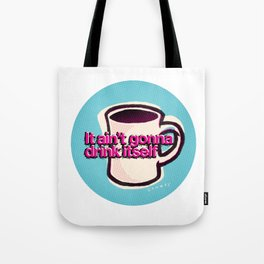 Mug Motivation for Coffee Lovers | Coffee Addict | Gift for Mom or Dad Tote Bag