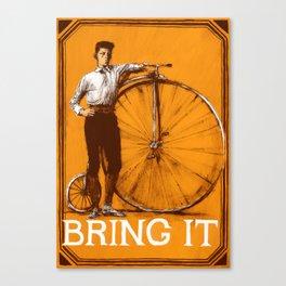 BRING IT {Orange} Canvas Print