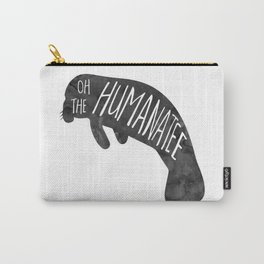 Oh the Humanatee - funny pun design with a manatee - cute sea animal, watercolor, typography, humoro Carry-All Pouch