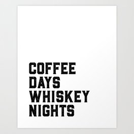 BAR WALL DECOR, Coffee Days Whiskey Nights,Coffee Sign,Bar Decor,Party Gift,Whiskey Gift,Drink Sign, Art Print
