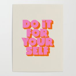 Do It For Yourself Poster